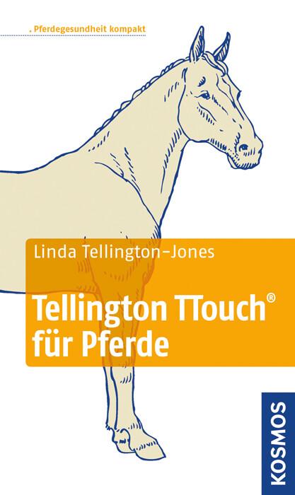 Tellington TTouch für Pferde als Buch