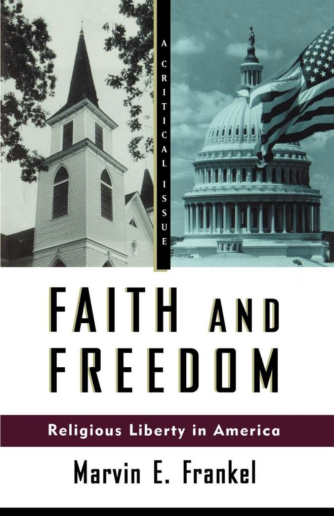 Faith and Freedom: Religious Liberty in America als Taschenbuch