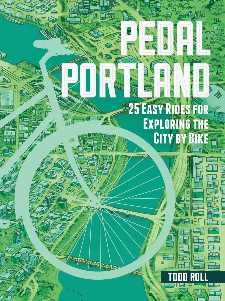 Pedal Portland als eBook Download von Todd Roll