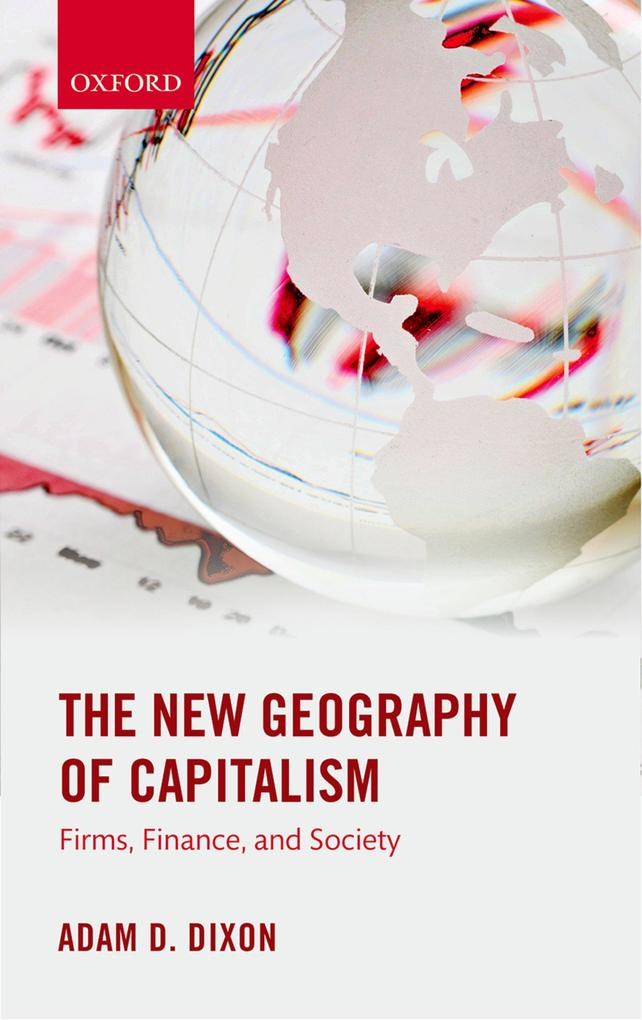 New Geography of Capitalism: Firms, Finance, an...