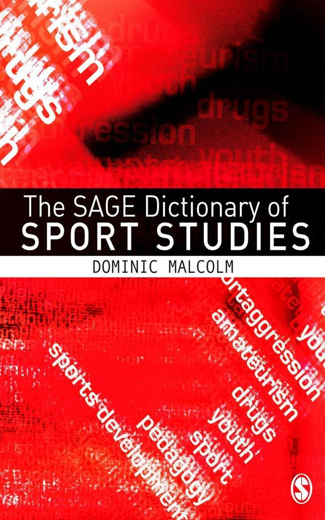 The SAGE Dictionary of Sports Studies als eBook...