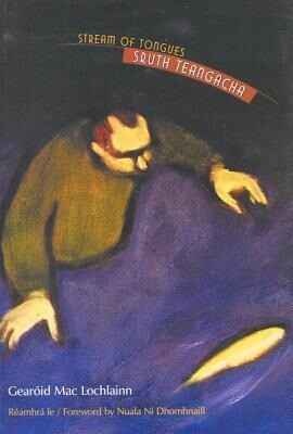 Stream of Tongues/Sruth Teangacha: Selected Poems als Taschenbuch