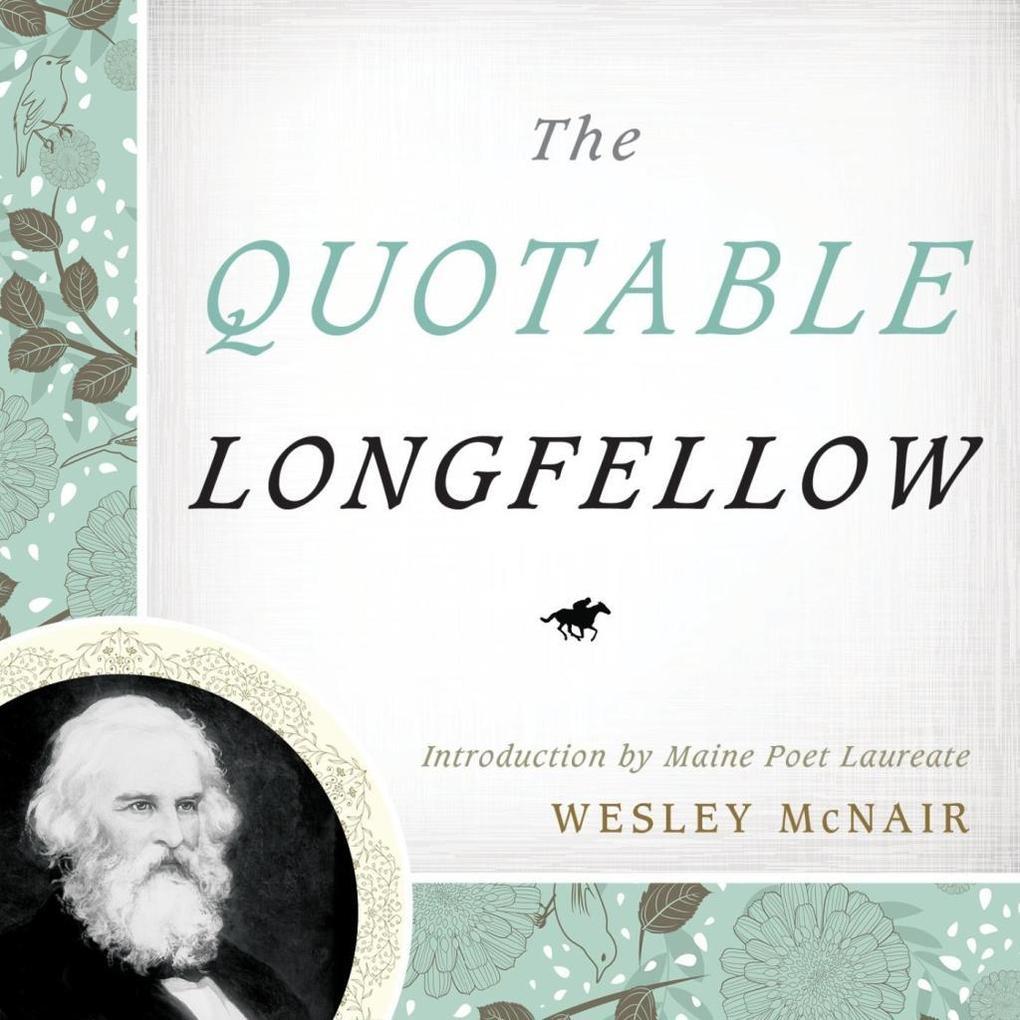 The Quotable Longfellow als eBook Download von