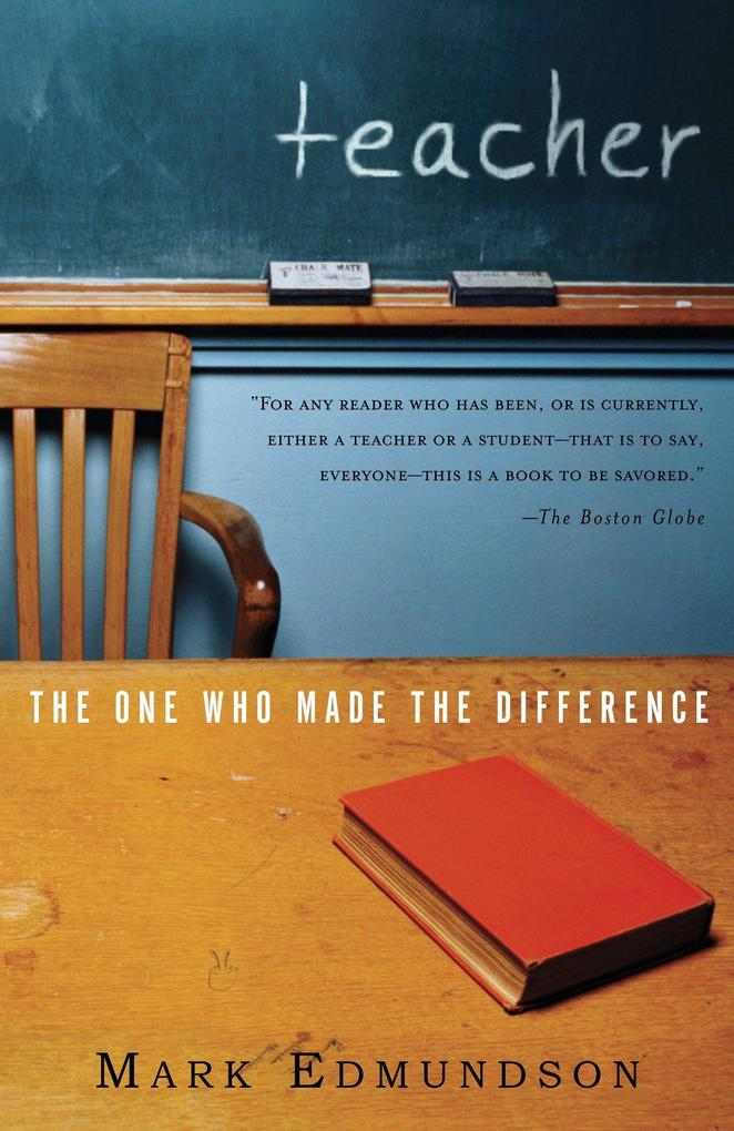 Teacher: The One Who Made the Difference als Taschenbuch