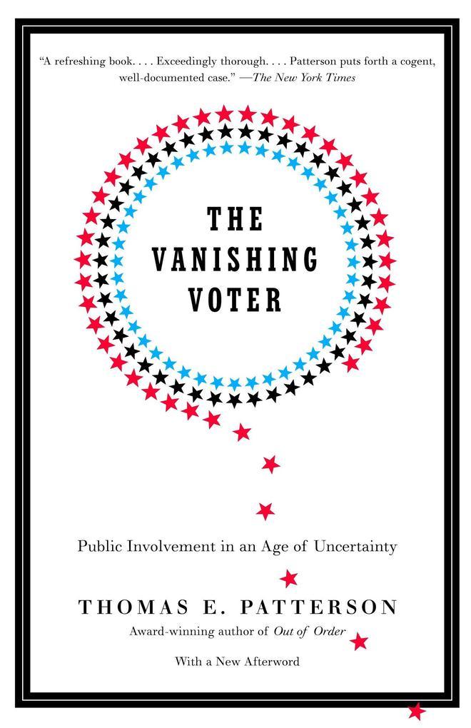 The Vanishing Voter: Public Involvement in an Age of Uncertainty als Taschenbuch