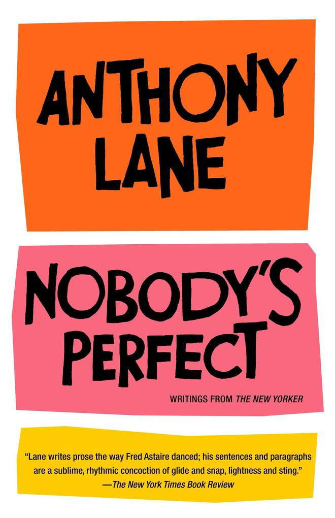 Nobody's Perfect: Writings from the New Yorker als Taschenbuch