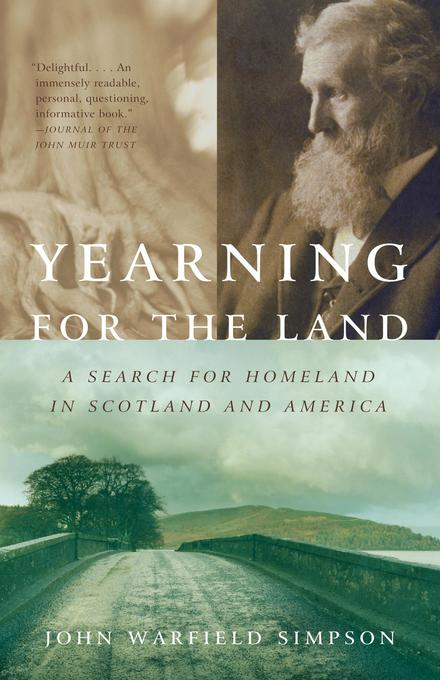 Yearning for the Land: A Search for Homeland in Scotland and America als Taschenbuch