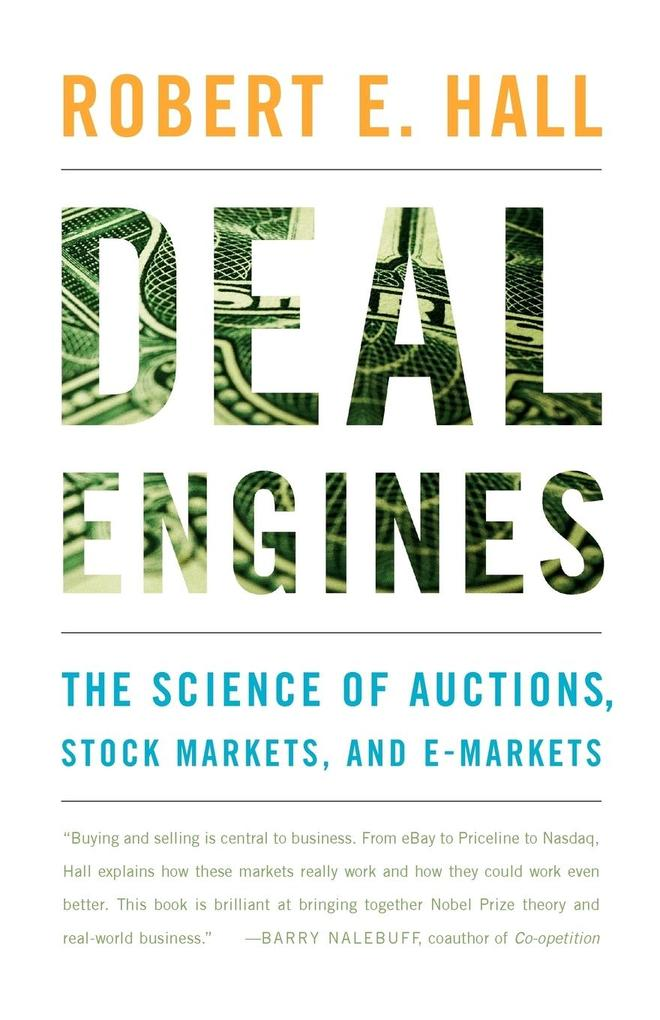 Deal Engines: The Science of Auctions, Stock Markets, and E-Markets als Taschenbuch