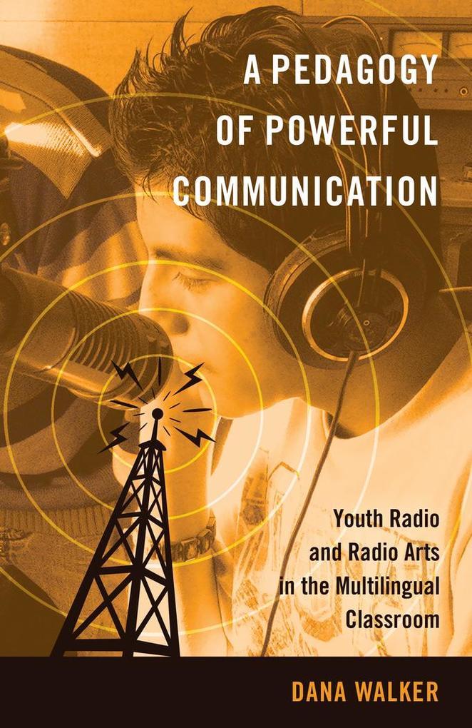 A Pedagogy of Powerful Communication als Buch v...