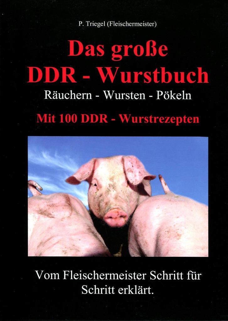Das große DDR - Wurstbuch als Buch