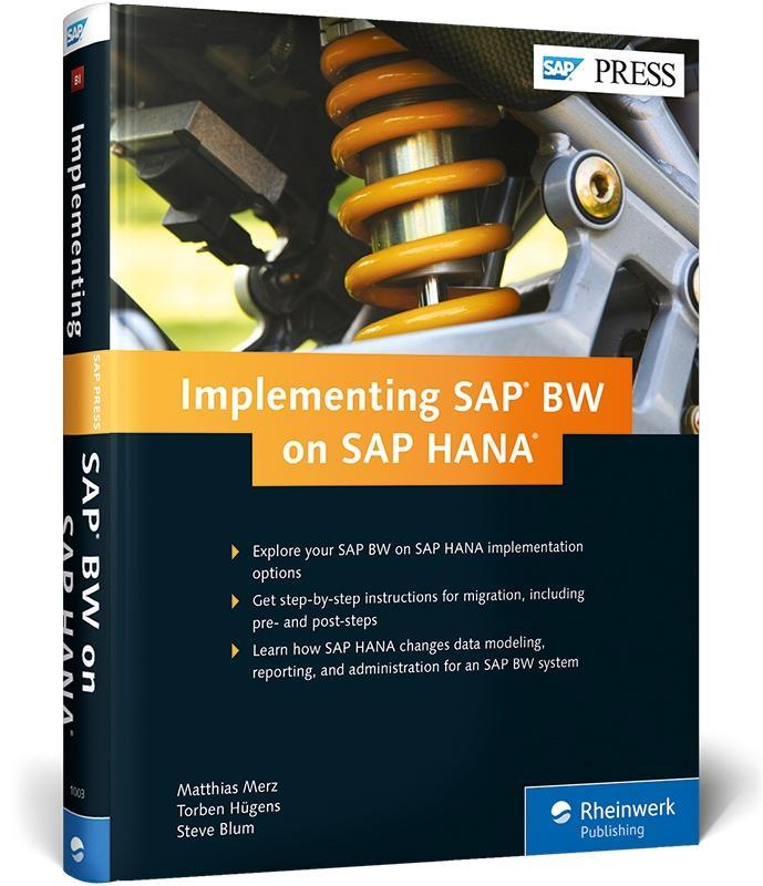 Implementing SAP BW on SAP HANA als Buch von Ma...