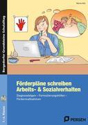 Förderpläne schreiben: Arbeits- & Sozialverhalten