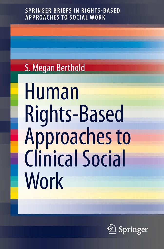 Human Rights-Based Approaches to Clinical Social Work als Buch (kartoniert)