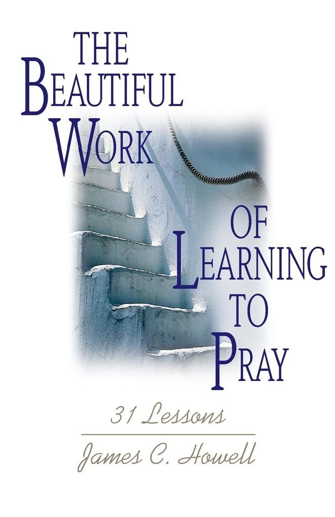 The Beautiful Work of Learning to Pray als Taschenbuch