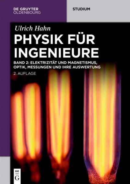 Hahn, Ulrich: Physik für Ingenieure. Band 2 als...