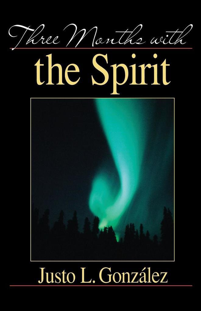 Three Months with the Spirit als Taschenbuch