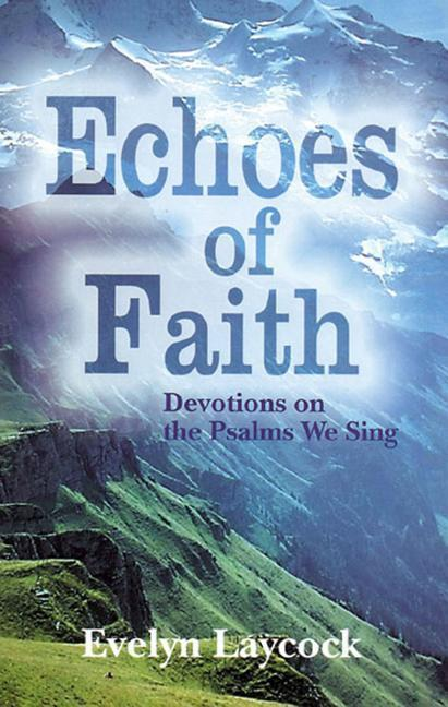 Echoes of Faith: Devotions on the Psalms We Sing als Taschenbuch