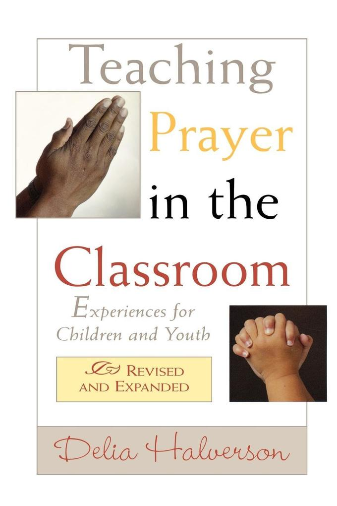 Teaching Prayer in the Classroom als Taschenbuch
