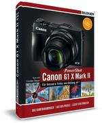 Canon PowerShot G1X Mark II - Für bessere Fotos von Anfang an!