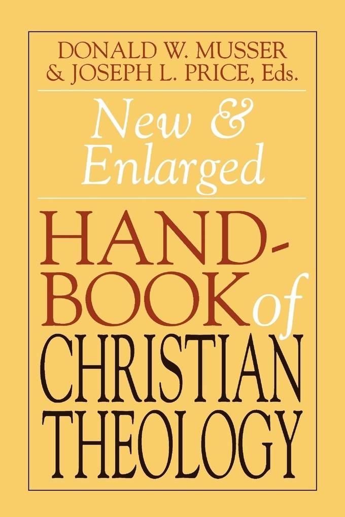New and Enlarged Handbook of Christian Theology als Taschenbuch