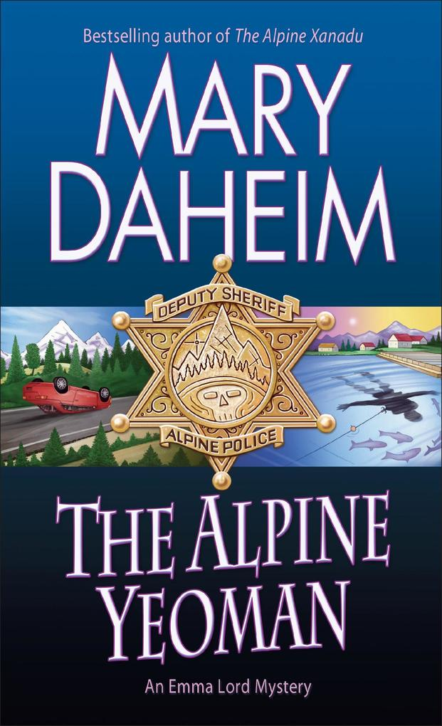 The Alpine Yeoman: An Emma Lord Mystery als Taschenbuch