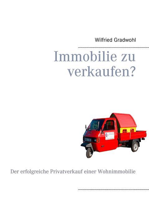 Immobilie zu verkaufen? als Buch von Wilfried G...