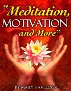 Meditation, Motivation and More als eBook Downl...