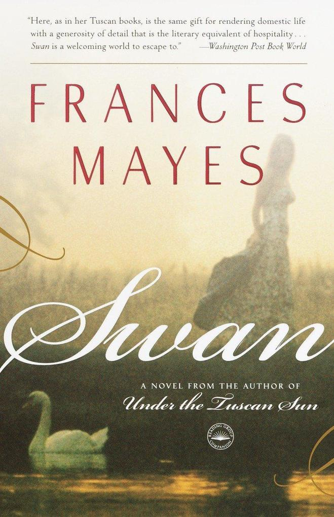 Swan: A Novel from the Author of Under the Tuscan Sun als Taschenbuch