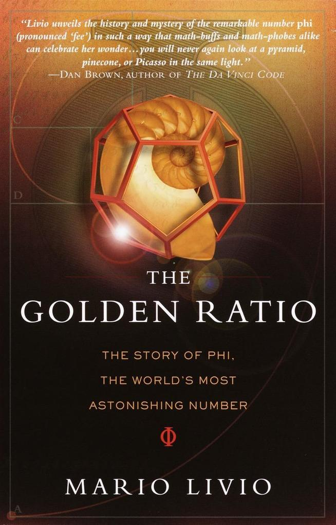 The Golden Ratio: The Story of Phi, the World's Most Astonishing Number als Taschenbuch