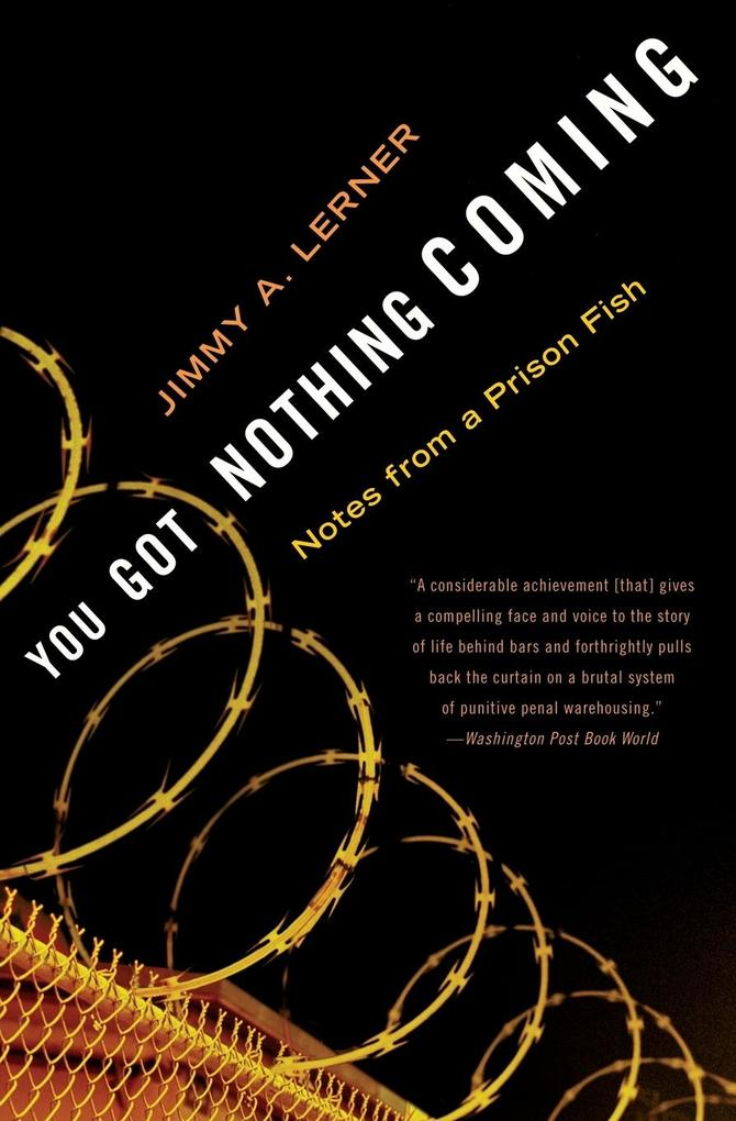 You Got Nothing Coming als Taschenbuch