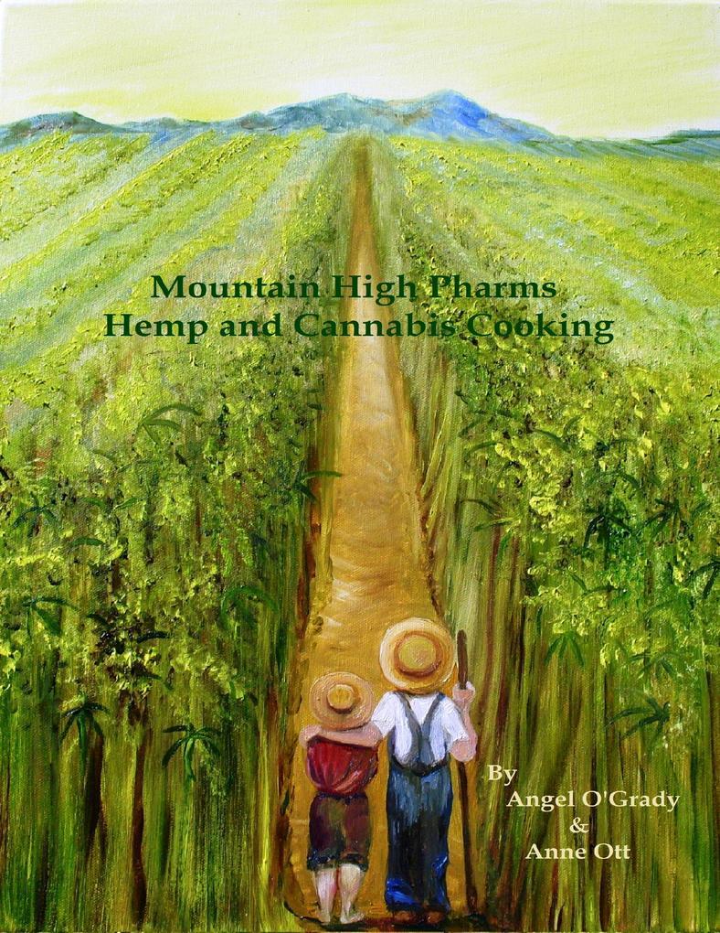 Mountain High Pharms Hemp and Cannabis Cooking ...