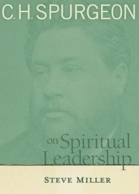 C.H. Spurgeon on Spiritual Leadership: A Story of Hope and Transformation in America's Bloodiest Prison als Taschenbuch