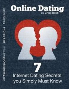 Online Dating: 7 Internet Dating Secrets You Si...