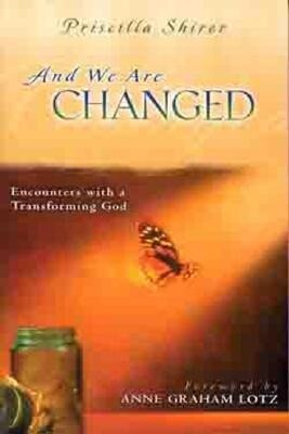 And We Are Changed: Encounters with a Transforming God als Taschenbuch