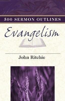 500 Sermon Outlines on Evangelism als Taschenbuch