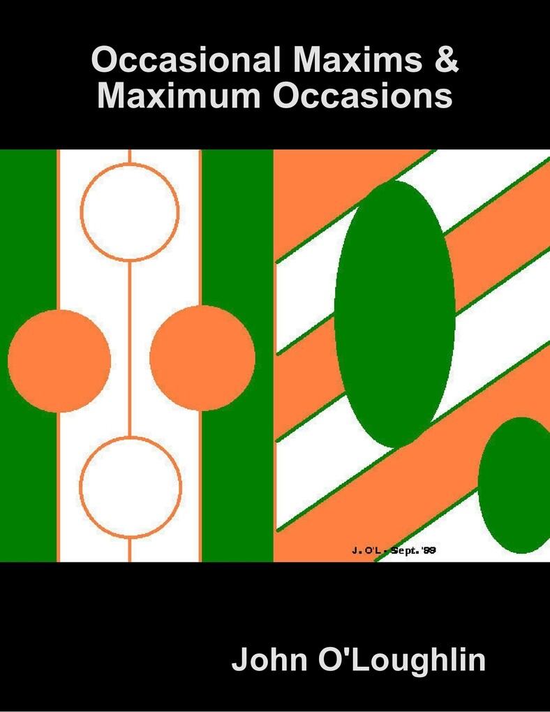 Occasional Maxims & Maximum Occasions als eBook