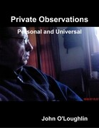 Private Observations - Personal and Universal