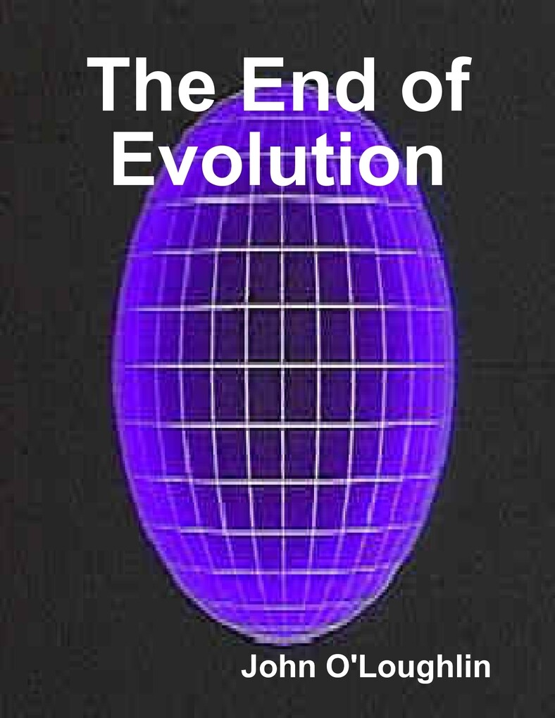 The End of Evolution als eBook