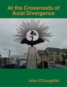 At the Crossroads of Axial Divergence