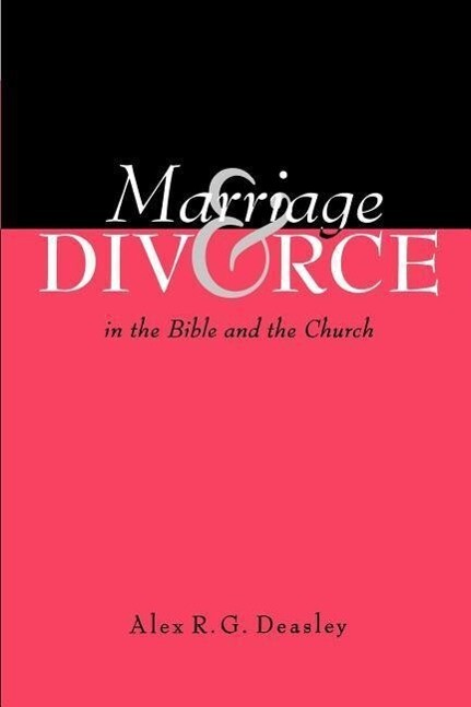 Marriage and Divorce in the Bible and the Church als Taschenbuch