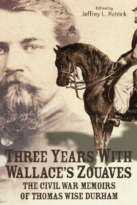 Three Years with Wallace's Zouaves als Buch