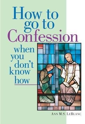 How to Go to Confession When You Don't Know How als Taschenbuch