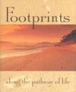 Footprints: Along the Pathway of Life als Buch