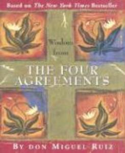 Wisdom from the Four Agreements als Buch