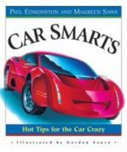Car Smarts: Hot Tips for the Car Crazy als Taschenbuch