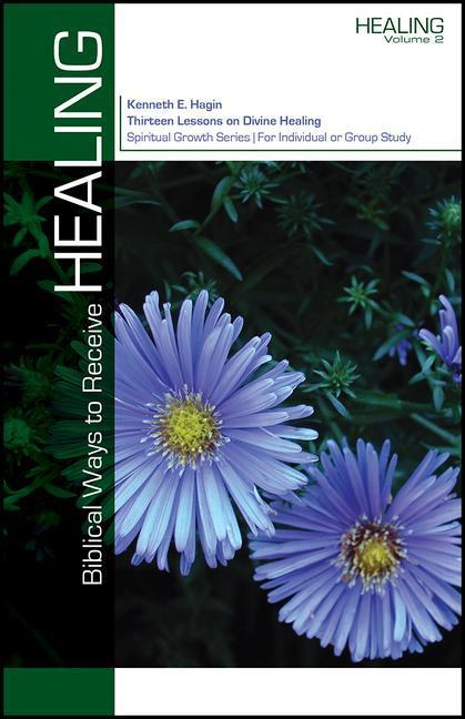 Biblical Ways to Receive Healing als Taschenbuch