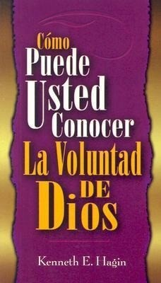 Como Puede Usted Conocer la Voluntad de Dios = How You Can Know the Will of God als Taschenbuch