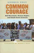 Common Courage: Bill Wassmuth, Human Rights, and Small-Town Activism als Taschenbuch