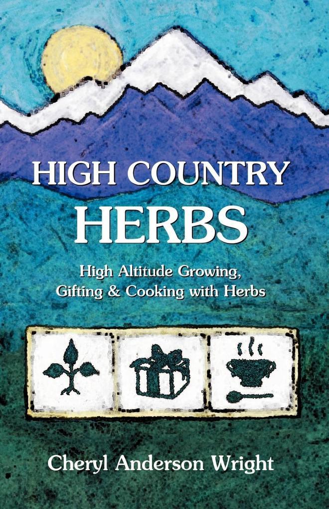 High Country Herbs als Taschenbuch