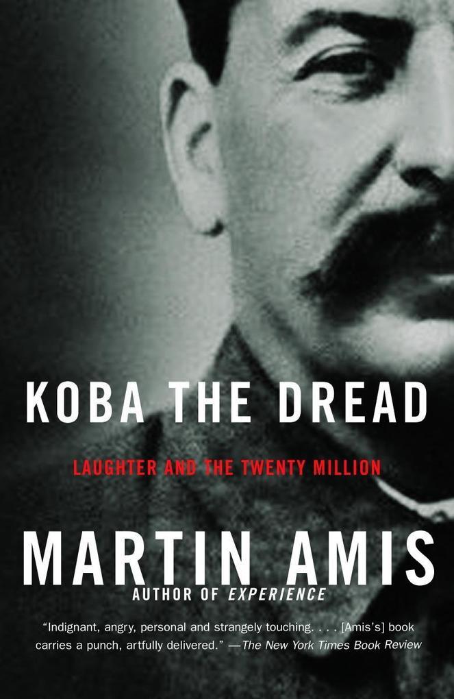 Koba the Dread: Laughter and the Twenty Million als Taschenbuch